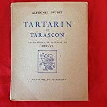 TARTARIN DE TARASCON illustrations en couleurs de DUBOUT