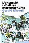L'excursió i d'altres maremàgnums par DURRELL