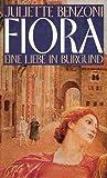 Fiora - Eine Liebe in Burgund. Roman bei Amazon kaufen