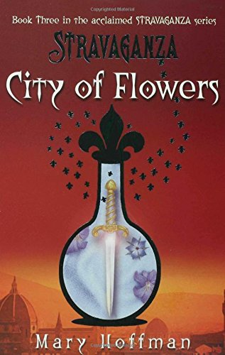 City of Flowers (Stravaganza) por Mary Hoffman