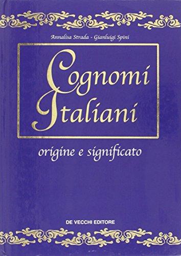 I cognomi italiani. Origine e significato