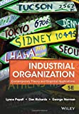 Industrial Organization: Contemporary Theory and Empirical Applications - Lynne Pepall, Dan Richards, George Norman