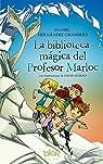La biblioteca mágica del Profesor Marloc par Hernández Chambers