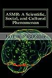 Image de ASMR: A Scientific, Social, and Cultural Phenomenon (English Edition)