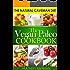 The Vegan Paleo Cookbook -  The Natural Caveman Diet (English Edition)