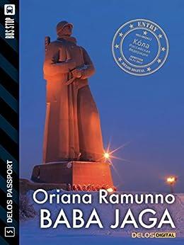 Baba Jaga (Delos Passport) di [Oriana Ramunno]