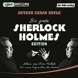 Die große Sherlock-Holmes-Edition - Arthur Conan Doyle