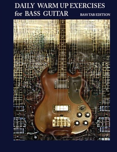 Daily Warm Up Exercises for Bass Guitar by Steven Mooney (12-Oct-2013) Paperback