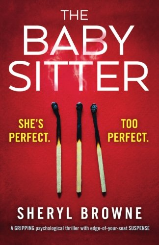The Babysitter: A gripping psychological thriller with edge of your seat suspense