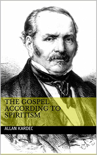 the-gospel-according-to-spiritism-english-edition