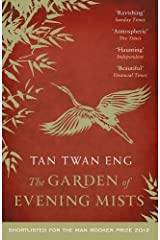 The Garden of Evening Mists by Tan Twan Eng (2013-05-02) Paperback