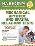 Mechanical Aptitude and Spatial Relations Test (Barron's Mechanical Aptitude and Spatial Relations Test) (Barron's Mechanical Aptitude & Spatial Relations Test)