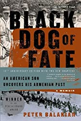 Black Dog of Fate: An American Son Uncovers His Armenian Past by Peter Balakian (2009-03-05)