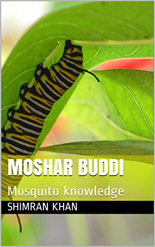 MOSHAR BUDDI: Mosquito knowledge (Galician Edition)