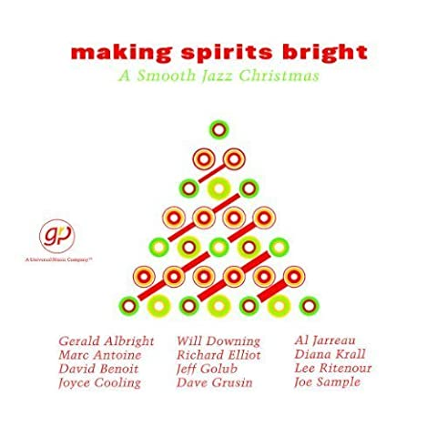 Making Spirits Bright: A Smooth Jazz Christmas by Various Artists, Lee Ritenour, Will Downing, Joyce Cooling, Gerald Albright, Al (2001) Audio CD