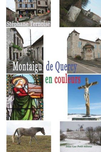 Montaigu de Quercy, en couleurs par Stéphane Ternoise