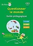 Les Cahiers Istra Questionner le monde CE2 - Guide pédagogique - Ed. 2017