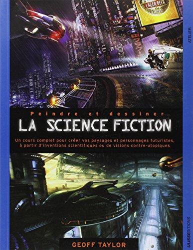 Peindre et dessiner la science fiction par Geoff Taylor
