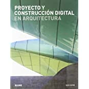 Proyecto y construcción digital en arquitectura