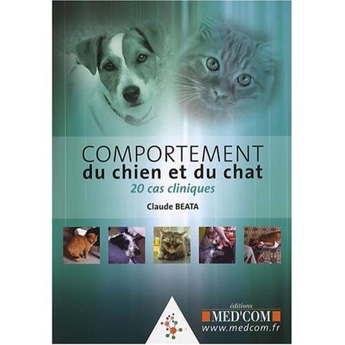 Comportement du chien et du chat : 20 cas cliniques