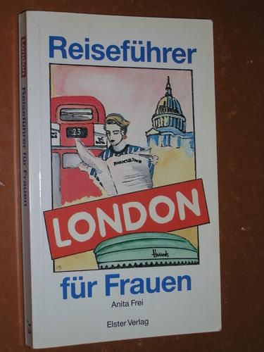 London. Reiseführer für Frauen