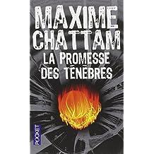 La Promesse Des Tenebres by Maxime Chattam (2011-05-12)