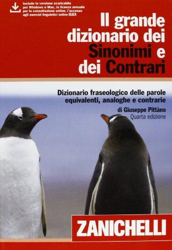 Il grande dizionario dei Sinonimi e dei Contrari (24.80 x 18.20 x 5.40 cm)