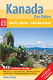 Nelles Guide Kanada - Der Osten (Reiseführer) / Ontario, Québec, Atlantikprovinzen -