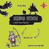 King Eddi und der fiese Imperator: Aus dem Englischen von Christine Spindler, gelesen von Jörg Pohl, 1 CDs, ca. 80 Min.