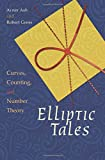 Elliptic Tales – Curves, Counting, and Number Theory