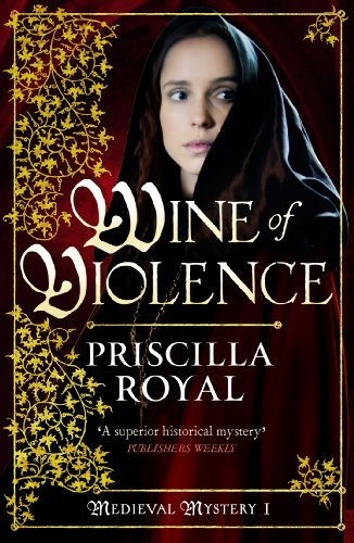 Wine of Violence (Medieval Mystery Book 1) (English Edition) Priscilla Royal