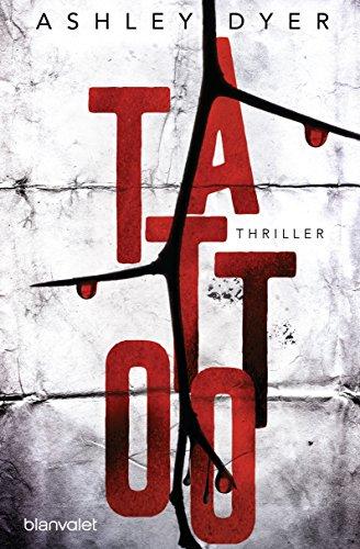 Tattoo: Thriller (Carver & Lake 1)