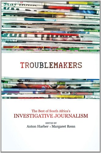 The troublemakers: South Africa's feisty investigative journalists
