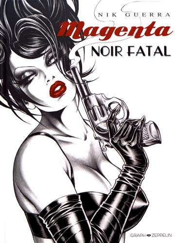 Magenta : Noir fatal
