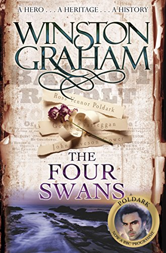 The Four Swans : A Novel of Cornwall 1795-1797