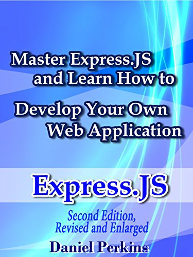 expressjs-master-expressjs-and-learn-how-to-develop-your-web-application-2nd-edition-revised-and-enl