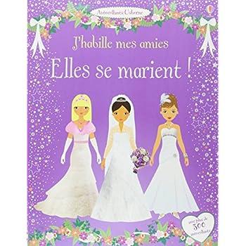 J'habille mes amies - Elles se marient !