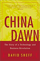 China Dawn: The Story of a Technology and Business Revolution by David Sheff (2002-03-19)