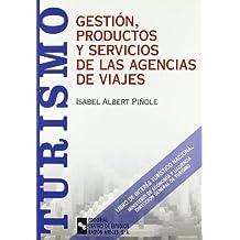 Gestión, productos y servicios de las agencias de viajes (Manuales)