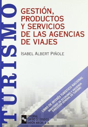 Descargar Libro Gestión, productos y servicios de las agencias de viajes (Manuales) de Isabel Albert Piñole
