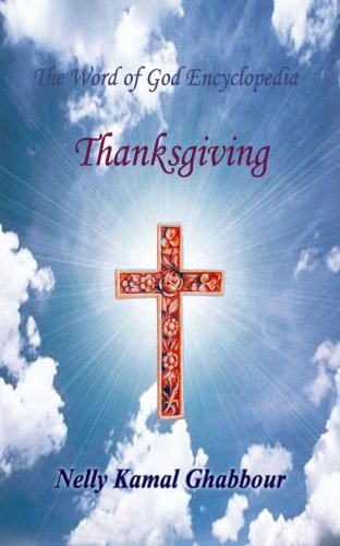 Thanksgiving (The Word of God Encyclopedia Book 7) (English Edition)