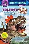 Truth or Lie: Dinosaurs! par Erica S. Perl