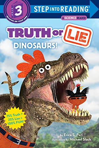 Truth or Lie: Dinosaurs! (Step into Reading) (English Edition)
