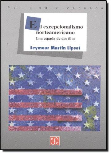 El excepcionalismo norteamericano. Una espada de dos filos
