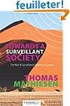 Towards a Surveillant Society: The Ri...