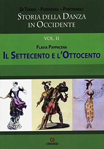 Storia della danza in Occidente: 2 (Biblioteca delle arti)