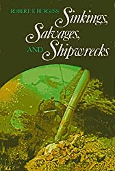 Sinkings, Salvages and Shipwrecks (American Heritage)