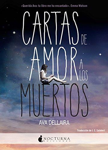 Cartas de amor a los muertos por Ava Dellaira