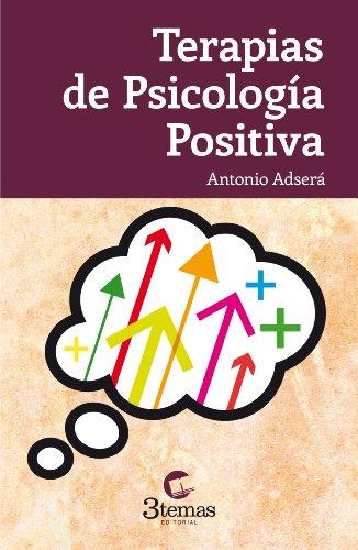 Terapias de Psicología Positiva por Antoni Adserá Bertran