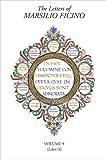The Letters of Marsilio Ficino: Volume 9 -